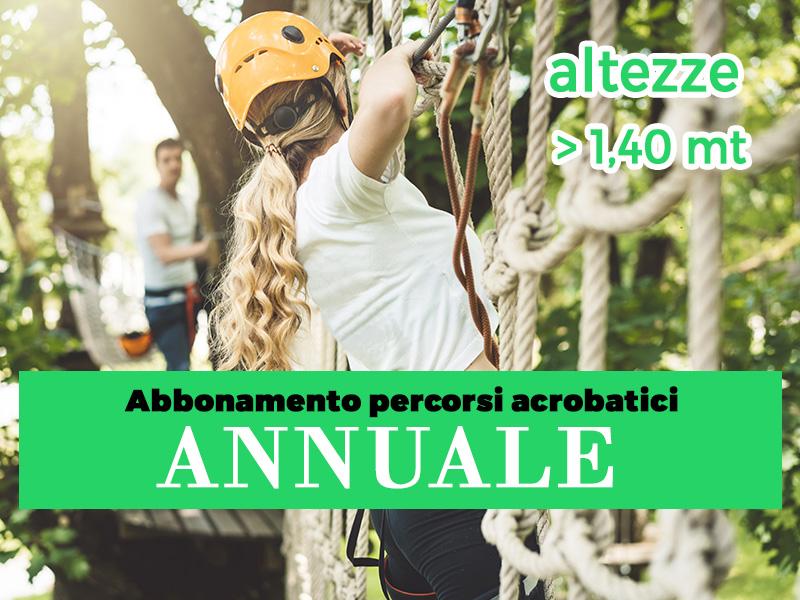 Abbonamento annuale Percorsi Avventura altezze oltre 1.40 mt