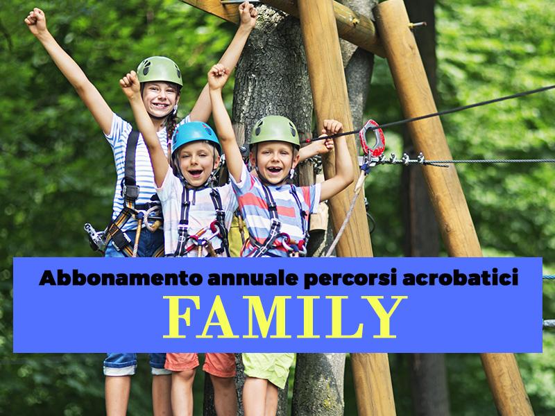Abbonamento annuale Percorsi Avventura Family