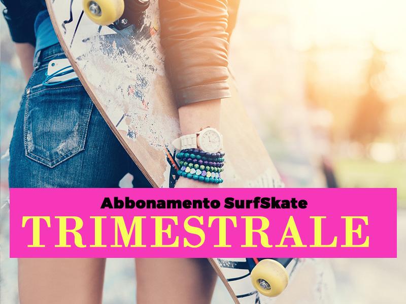 Abbonamento trimestrale SurfSkate